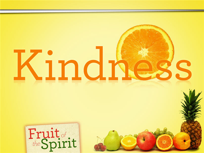 fruit and vegetables fruit of the spirit kindness