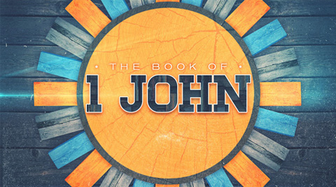 God's Breath Publications » THE EPISTLE OF 1 JOHN – Part 5